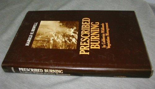 9780520064829: Prescribed Burning in California Wildlands Vegetation Management