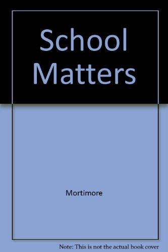 9780520065024: School Matters