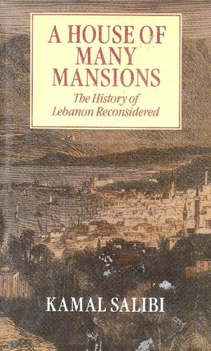 9780520065178: A House of Many Mansions: The History of Lebanon Reconsidered