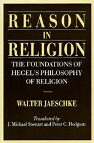 9780520065185: Reason in Religion: The Foundations of Hegel's Philosophy of Religion