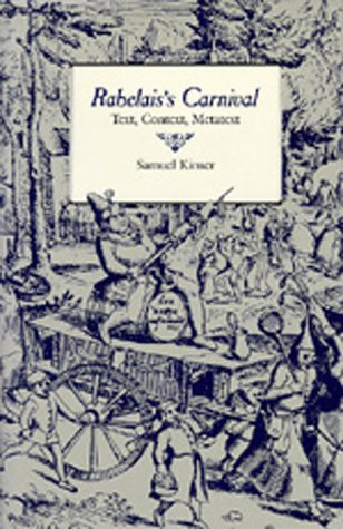 Rabelais's Carnival: Text, Context, Metatext (The New Historicism: Studies in Cultural Poetics...
