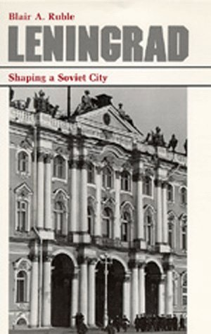 9780520065345: Leningrad: Shaping a Soviet City (Lane Studies in Regional Government)