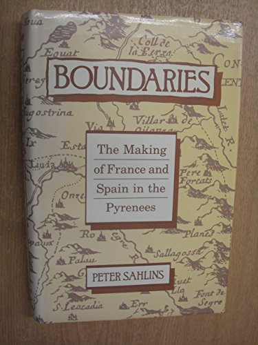 9780520065383: Boundaries: The Making of France and Spain in the Pyrenees