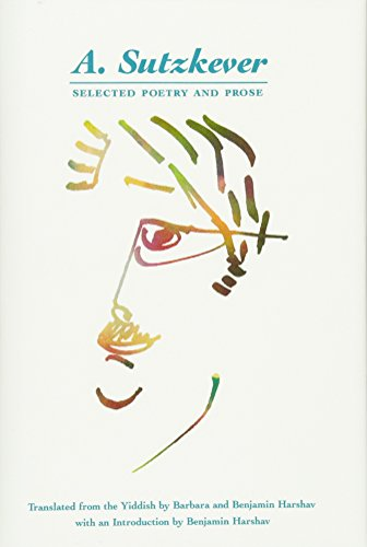 A Sutzkever: Selected Poetry and Prose (Hardback): A. Sutzkever