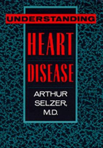 9780520065604: Understanding Heart Disease