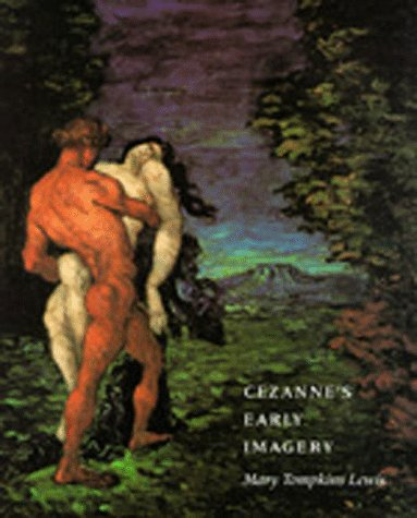 9780520065635: Cezanne's Early Imagery