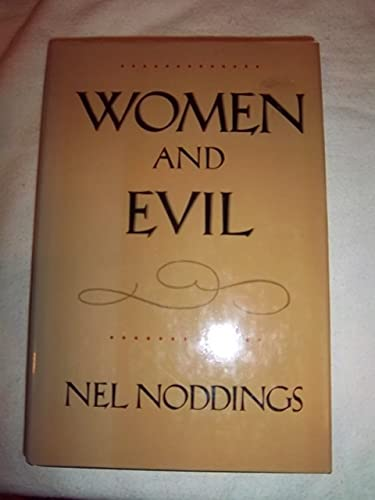 9780520065703: Women and Evil
