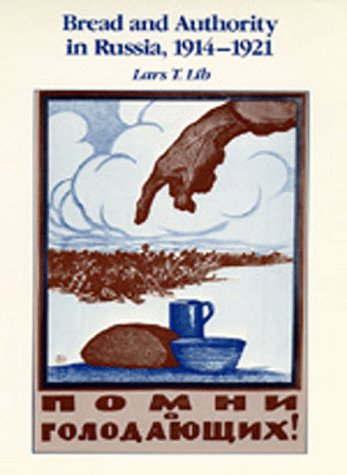 9780520065840: Bread and Authority in Russia, 1914-1921 (Studies on the History of Society and Culture)