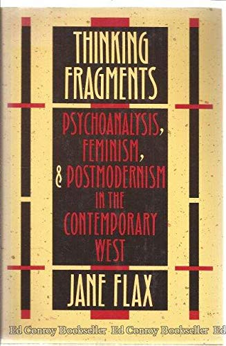 9780520065864: Thinking Fragments: Psychoanalysis, Feminism, and Postmodernism in the Contemporary West