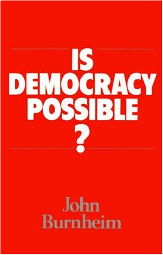 9780520065963: Is Democracy Possible?
