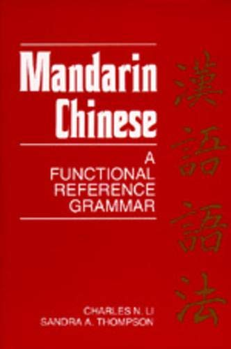 9780520066106: Mandarin Chinese: A Functional Reference Grammar