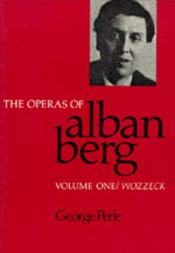 9780520066175: The Operas of Alban Berg, Volume I: Wozzeck