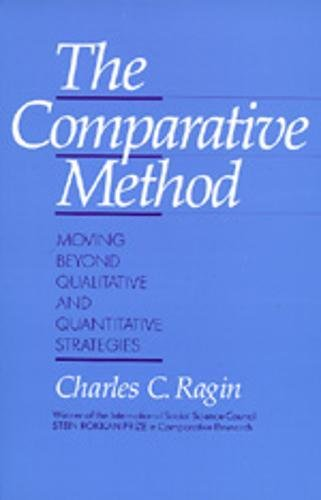 9780520066182: The Comparative Method: Moving Beyond Qualitative and Quantitative Strategies