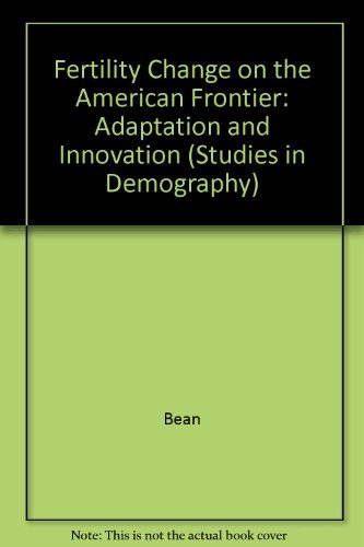 9780520066335: Fertility Change on the American Frontier: Adaptation and Innovation (Studies in Demography)