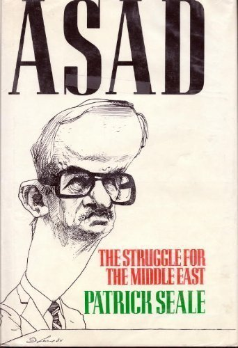 9780520066670: Asad of Syria: The Struggle for the Middle East