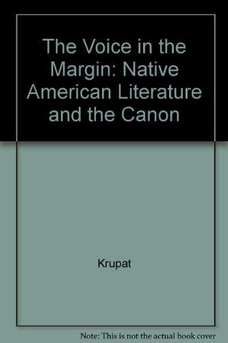 9780520066694: The Voice in the Margin: Native American Literature and the Canon