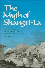 9780520066861: The Myth of Shangri-la: Tibet, Travel Writing and the Western Creation of Sacred Landscape