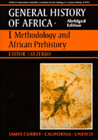 9780520066960: UNESCO General History of Africa, Vol. I, Abridged Edition: Methodology and African Prehistory