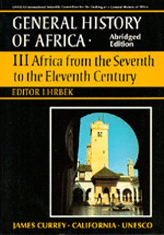 9780520066984: UNESCO General History of Africa, Vol. III, Abridged Edition: Africa from the Seventh to the Eleventh Century (v. 3)
