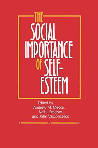 9780520067097: The Social Importance of Self-Esteem