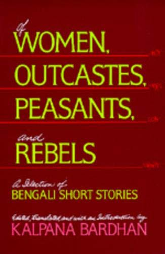 Of Women, Outcastes, Peasants, and Rebels: A