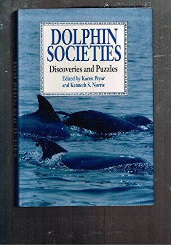 9780520067172: Dolphin Societies: Discoveries and Puzzles