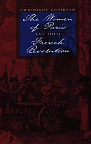 9780520067196: The Women of Paris and Their French Revolution (Studies on the History of Society and Culture)