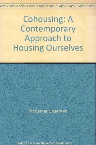 9780520067356: Cohousing: A Contemporary Approach to Housing Ourselves