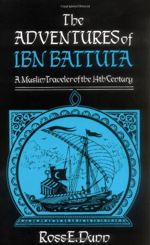 Adventures of Ibn Battuta, a Muslim Traveler of the Fourteenth Century