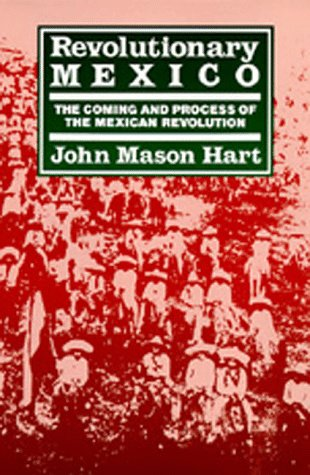 9780520067448: Revolutionary Mexico: The Coming and Process of the Mexican Revolution.