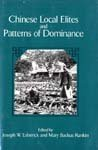 Chinese Local Elites and Patterns of Dominance (Studies on China)