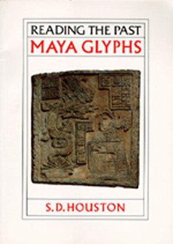 9780520067714: Maya Glyphs (Reading the Past)