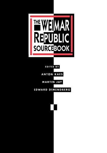 9780520067752: The Weimar Republic Sourcebook (Weimar & Now: German Cultural Criticism)