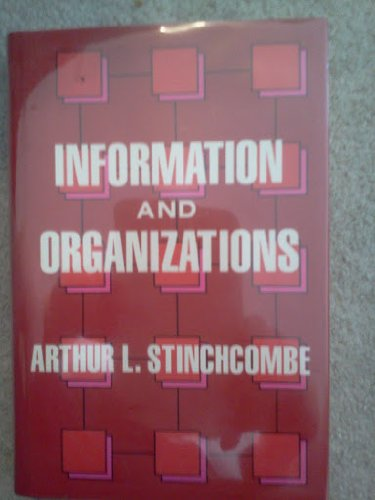 Information and organizations [electronic resource].: Stinchcombe, Arthur L.