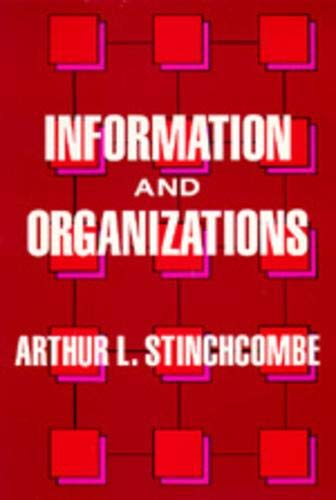 9780520067813: Information and Organizations (California Series on Social Choice and Political Economy)