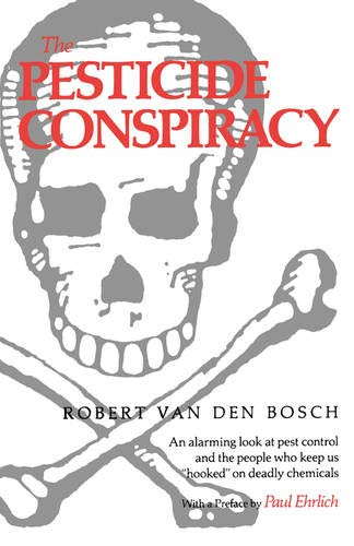 9780520068230: The Pesticide Conspiracy