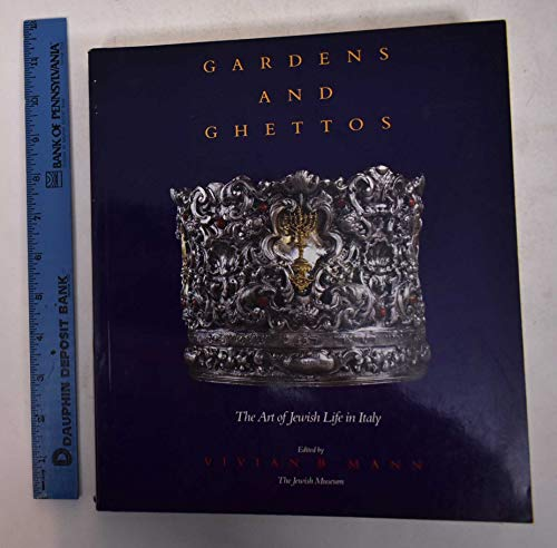 9780520068254: Gardens and Ghettos: The Art of Jewish Life in Italy