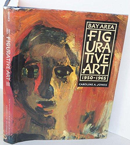 9780520068414: Bay Area Figurative Art: 1950-1965