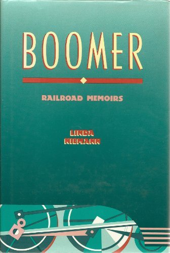 9780520068445: Boomer Railroad Memoirs