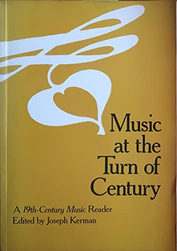 9780520068551: Music at the Turn of the Century: A 19th Century Music Reader