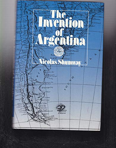 9780520069060: The Invention of Argentina