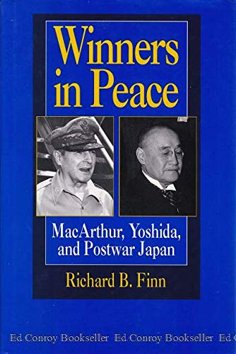 9780520069091: Winners in Peace: MacArthur, Yoshida, and Postwar Japan