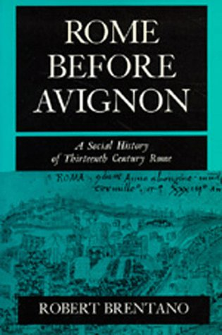 9780520069527: Rome before Avignon: A Social History of Thirteenth-Century Rome