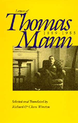 9780520069688: The Letters of Thomas Mann, 1889-1955