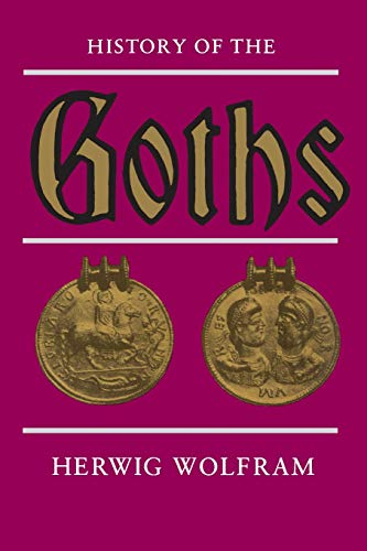 9780520069831: History of the Goths