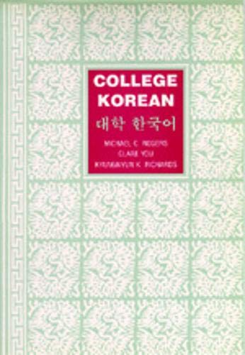 9780520069947: College Korean