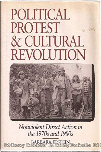 9780520070103: Political Protest and Cultural Revolution: Nonviolent Direct Action in the 1970s and 1980s