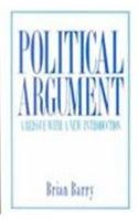 Political Argument: A Reissue With a New Introduction (California Series on Social Choice & ...