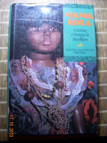 9780520070738: Mama Lola: A Vodou Priestess in Brooklyn (Comparative Studies in Religion and Society)