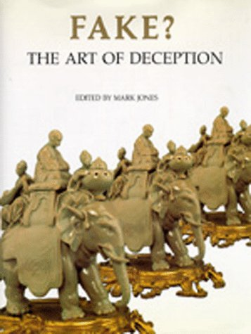 9780520070875: Fake?: The Art of Deception